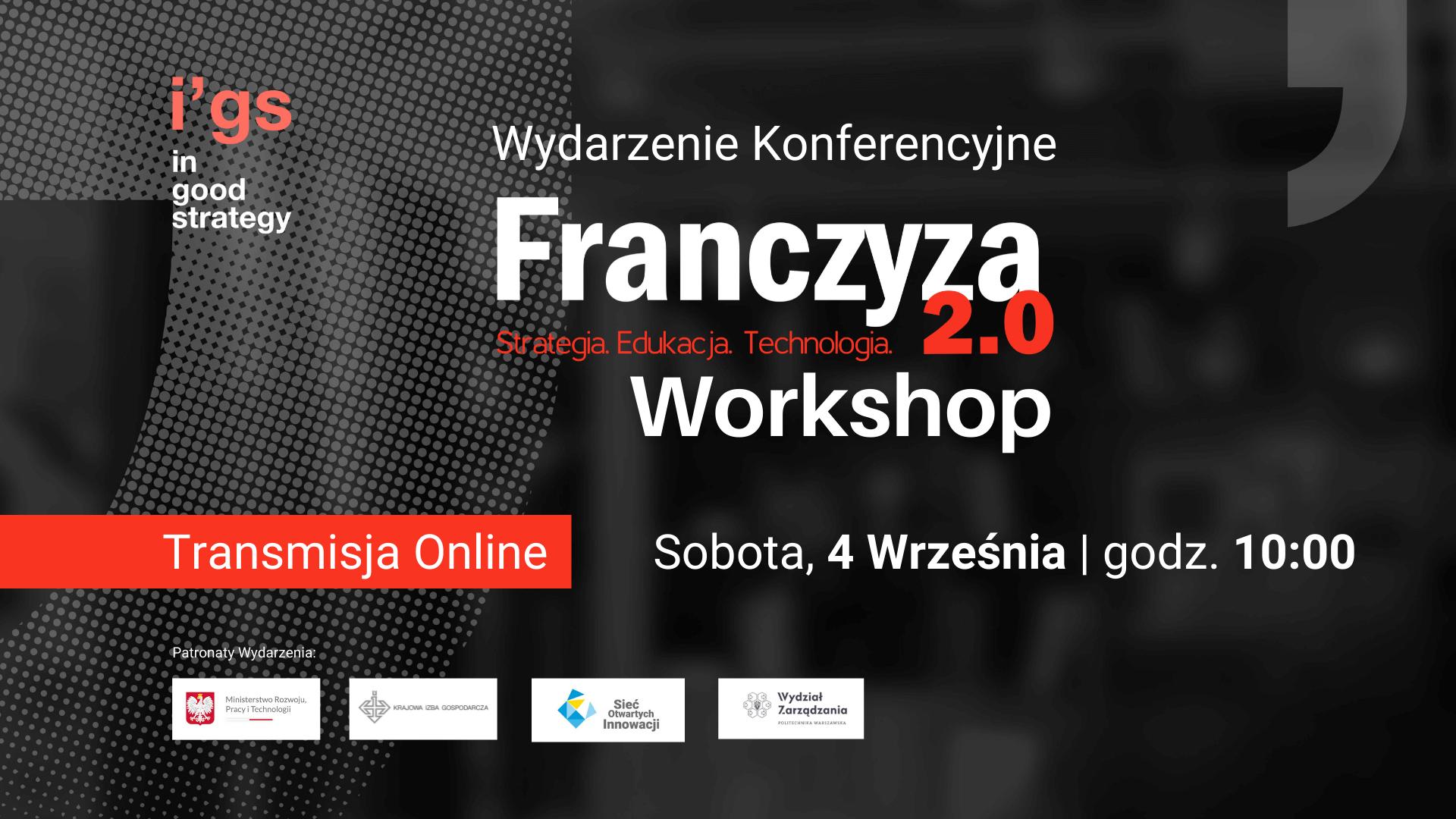 Tranmisja wydarzenia Franczyza 2.0. Workshop